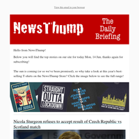 Your NewsThump Daily Briefing for Mon, 14 Jun