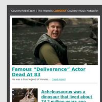 "Famous ""Deliverance"" Actor Dead At 83"