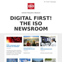 Digital first! The ISO newsroom