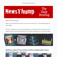 Your NewsThump Daily Briefing for Tue, 15 Jun