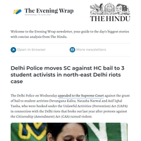 The Evening Wrap: Delhi Police challenge bail to student activists