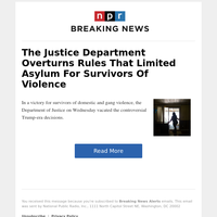 The Justice Department Overturns Rules That Limited Asylum For Survivors Of Violence