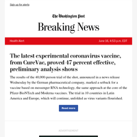 Health Alert: The latest experimental coronavirus vaccine, from CureVac, proved 47 percent effective, preliminary analysis shows