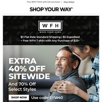 40% Off Sitewide!  Get incredible savings on everything you need for your new Work From Home attire and office.