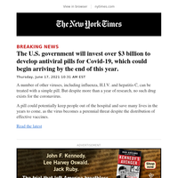 Breaking News: The U.S. government will invest over $3 billion to develop antiviral pills for Covid-19, which could begin arriving by the end of this year.