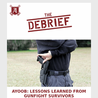 The Debrief - Ayoob: Lessons Learned from Gunfight Survivors