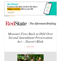 PM Briefing: Missouri Fires Back at DOJ Over Second Amendment Preservation Act -- Doesn't Blink