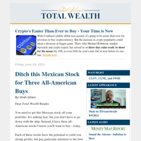 Ditch this Mexican Stock for Three All-American Buys