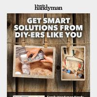 Work Smarter, Not Harder Solving Everyday Problems!
