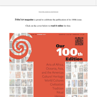 Tribal Art magazine Celebrates its 100th Issue