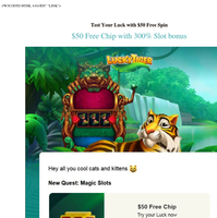 [{NAME}] Test Your Luck with $50 Free Spin