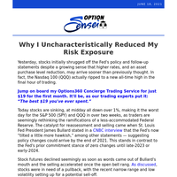 Why I Uncharacteristically Reduced My Risk Exposure