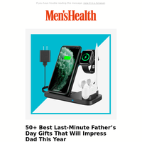 You've Still Got Time to Grab a Great Father's Day Gift