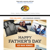 Happy Father's Day from Bass Pro Shops!