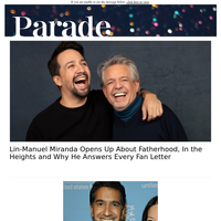 Lin-Manuel Miranda Opens Up About Fatherhood and Why He Answers Every Fan Letter
