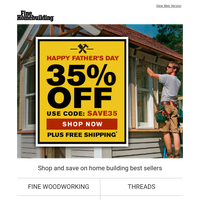 35% off sitewide - our gift to you this Father's Day!