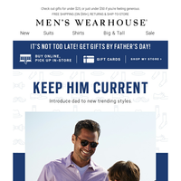 There's still time to shop for Father's Day! Casual shirts $19.99, Pants or Jeans $39.99 & more