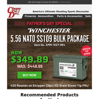 Father's Day Sale: $100 Off 5.56 NATO SS109!
