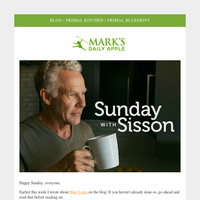 Sunday With Sisson   Mark's Daily Apple