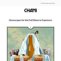Horoscopes for the Full Moon in Capricorn