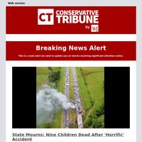 State Mourns: Nine Children Dead After 'Horrific' Accident