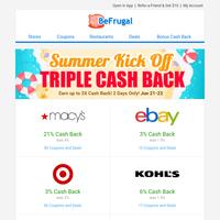 Triple Cash Back is On! 💰☀️🔥