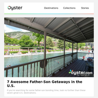 7 Awesome Father-Son Getaways in the U.S.