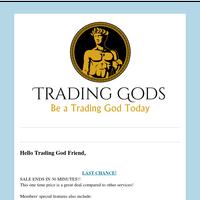 Friend,  30 minutes!!   TradingGods.net