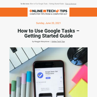 Posts from Online Tech Tips for 06/21/2021