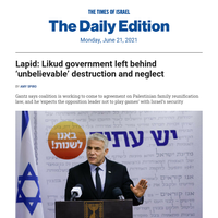 Lapid: Likud left behind 'unbelievable' chaos * Netanyahu slams 'no surprises' Iran policy * Health experts unfazed by new outbreaks * Hunky min ister teased on beach pics