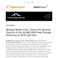 Tartisan Nickel Corp. Closes the Second Tranche of the $4,482,000 Flow-Through Financing at $0.57 per Unit