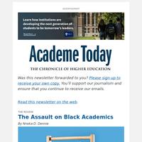 Academe Today: The Assault on Black Academics