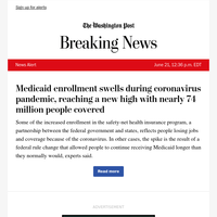 News Alert: Medicaid enrollment swells during coronavirus pandemic, reaching a new high with nearly 74 million people covered