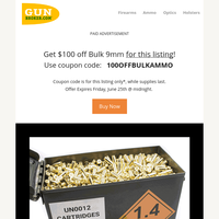 $100 off Bulk 9mm! Coupon Code Inside!