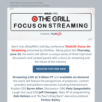 THIS WEEK! TheGrill: Focus On Streaming ~ Thursday, June 24th, 2021