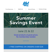 The Summer Savings Event is here!
