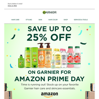 Save up to 25% off on Garnier for Amazon Prime Day