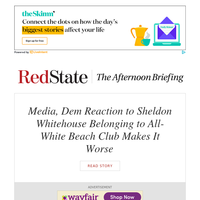 PM Briefing: Media, Dem Reaction to Sheldon Whitehouse Belonging to All-White Beach Club Makes It Worse