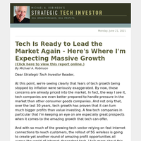 Tech Is Ready to Lead the Market Again – Here's Where I'm Expecting Mass ive Growth