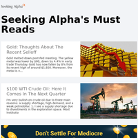 Must Read: Gold: Thoughts About The Recent Selloff