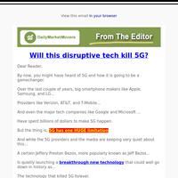 Will this disruptive tech kill 5G?