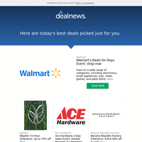 Your DealNews: Walmart's Deals for Days Event: shop now & More