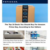 The Top 10 Deals You Should Buy For Amazon Prime Day, According to Our Editors