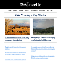 Colorado wildfires expand in size; Justices block animal cruelty measure; Colorado Springs apocalypse symposium reflects on end of world