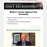 Biden's Crime Against the Economy