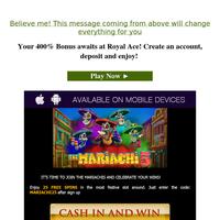Your 400% Bonus awaits at Royal Ace! Create an account, deposit and enjoy!