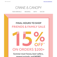 LAST CHANCE: Our Family & Friends Sale ends TONIGHT!