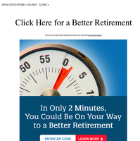 We`re Here To Help You Retire Better