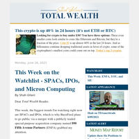 This Week on the Watchlist - SPACs, IPOs, and Micron Computing