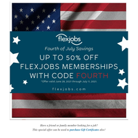 Special July 4th Savings of up to 50%! Try FlexJobs for the best remote, work from home, and hybrid jobs!